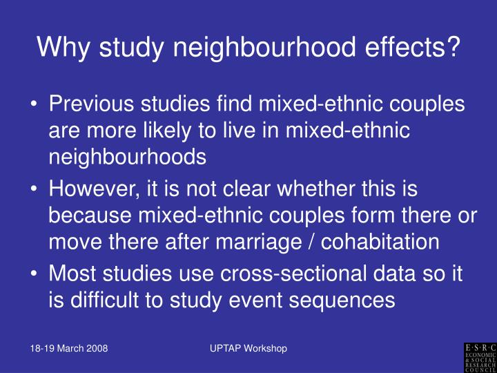 Why study neighbourhood effects?