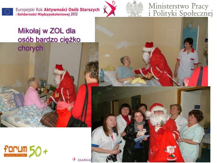 Mikołaj w ZOL dla osób bardzo ciężko chorych