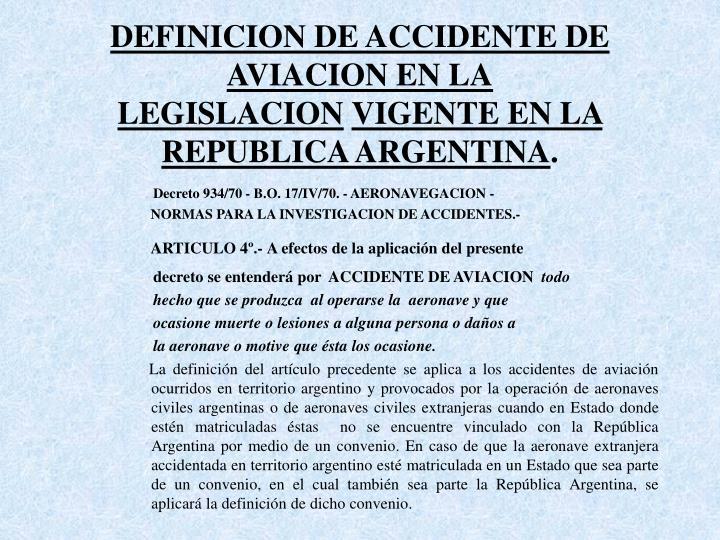 DEFINICION DE ACCIDENTE DE AVIACION EN LA