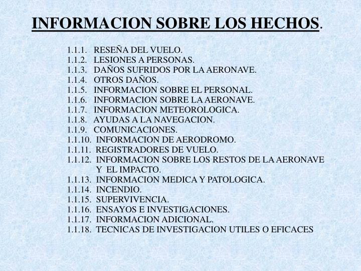 INFORMACION SOBRE LOS HECHOS