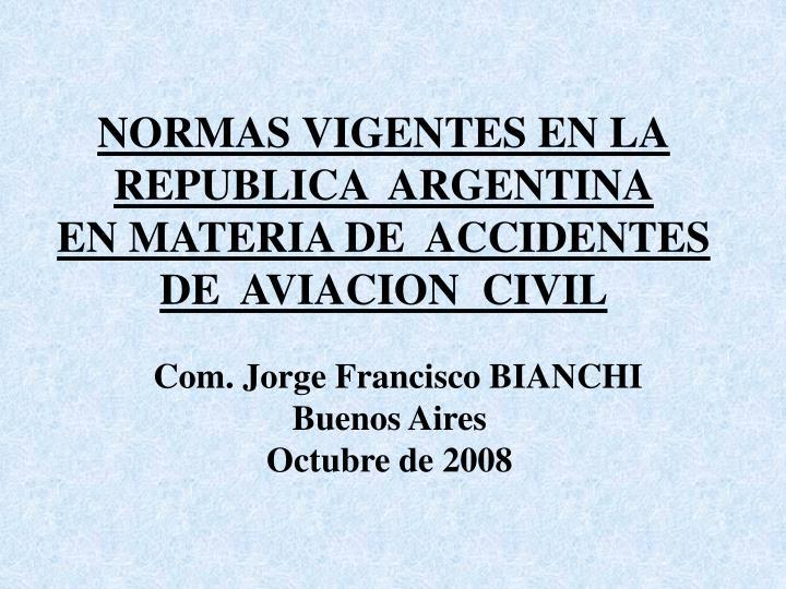 NORMAS VIGENTES EN LA