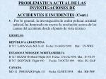 problem tica actual de las investigaciones de accidentes e incidentes cont