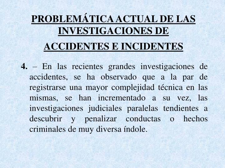 PROBLEMÁTICA ACTUAL DE LAS  INVESTIGACIONES DE
