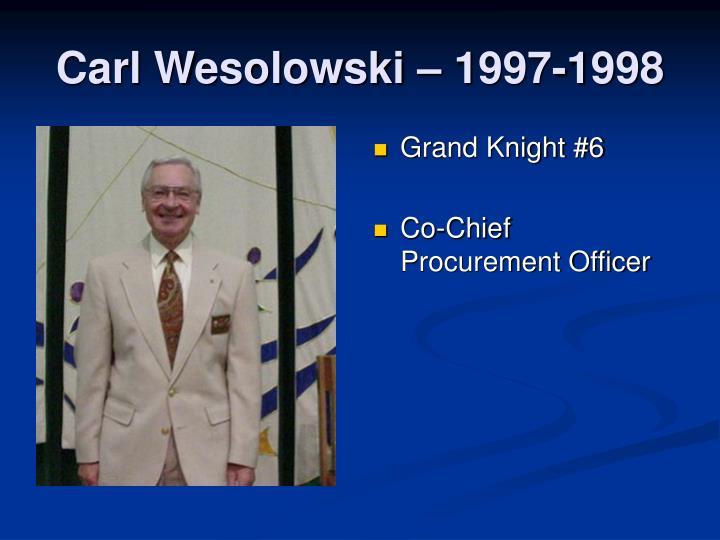 Carl Wesolowski – 1997-1998