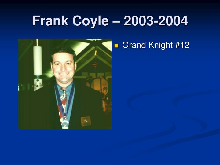 Frank Coyle – 2003-2004