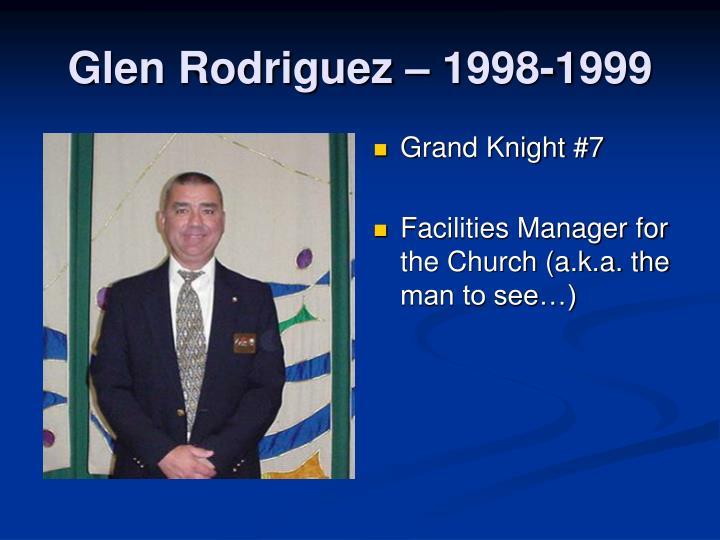 Glen Rodriguez – 1998-1999