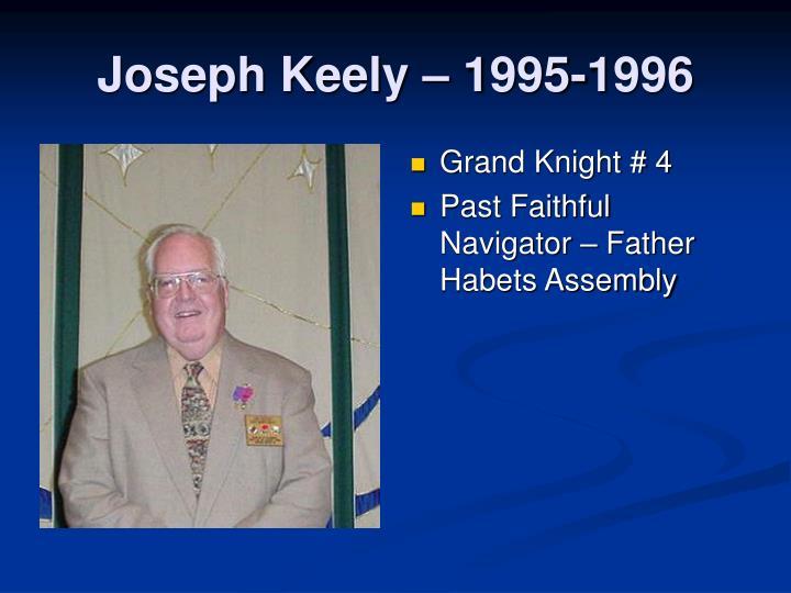 Joseph Keely – 1995-1996