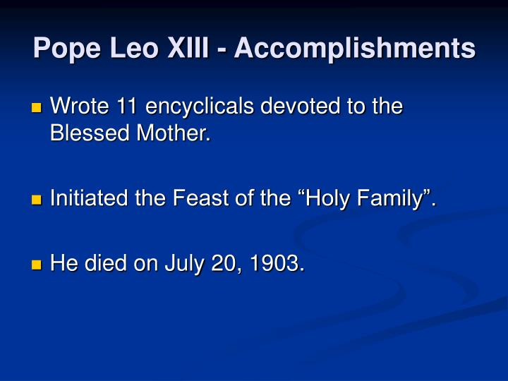 Pope Leo XIII - Accomplishments