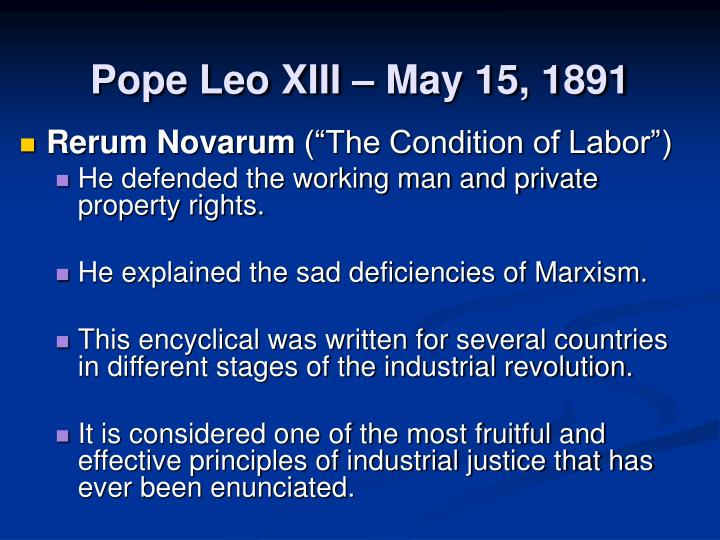Pope Leo XIII – May 15, 1891