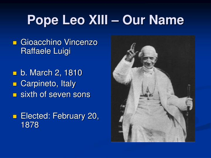 Pope Leo XIII – Our Name