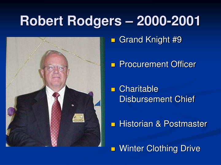 Robert Rodgers – 2000-2001