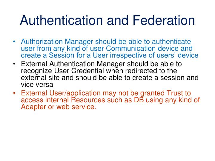 Authentication and Federation