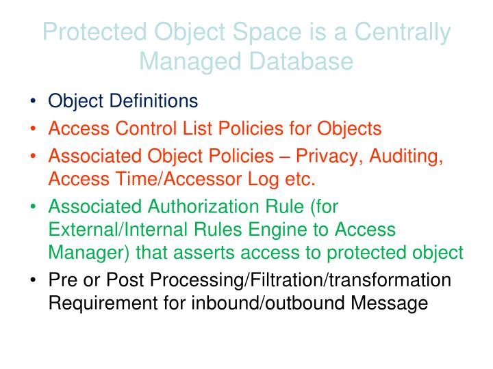 Protected Object Space is a Centrally Managed Database