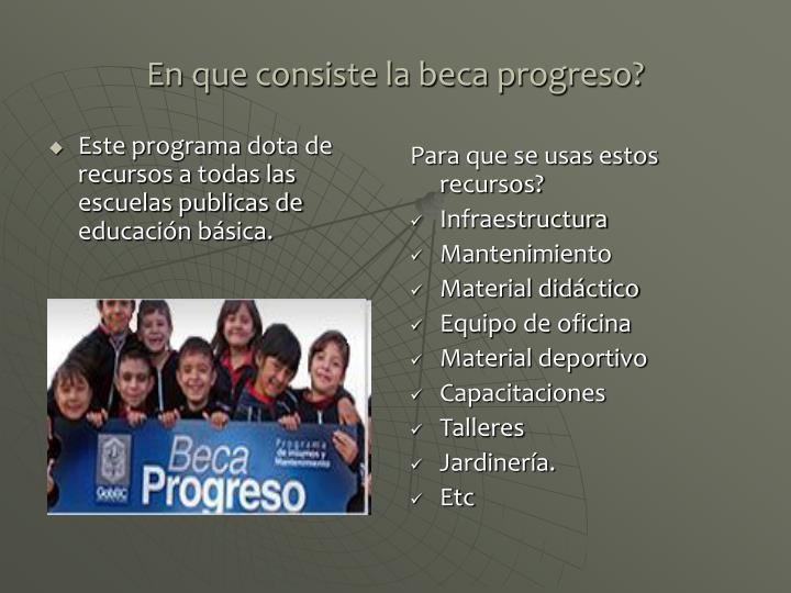 Este programa dota de recursos a todas las escuelas publicas de educación básica.