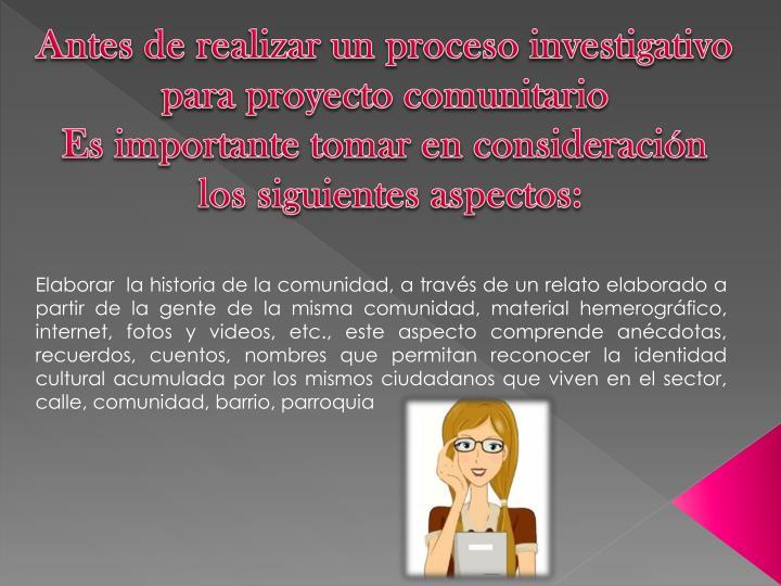 Antes de realizar un proceso investigativo
