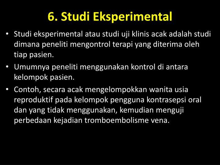 6. Studi Eksperimental