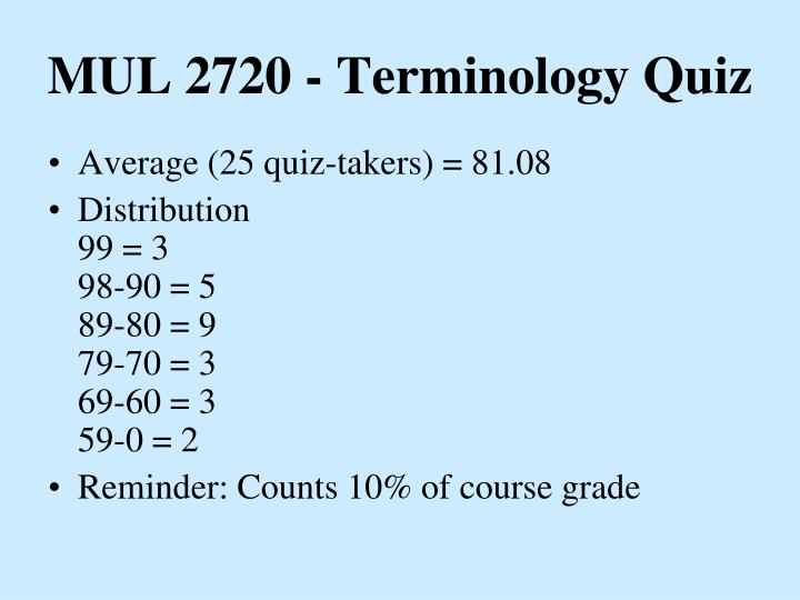 MUL 2720 - Terminology Quiz