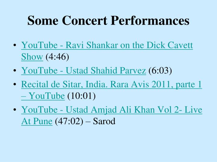 Some Concert Performances