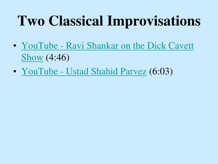 Two Classical Improvisations