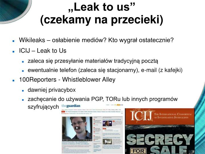 """Leak to us"""