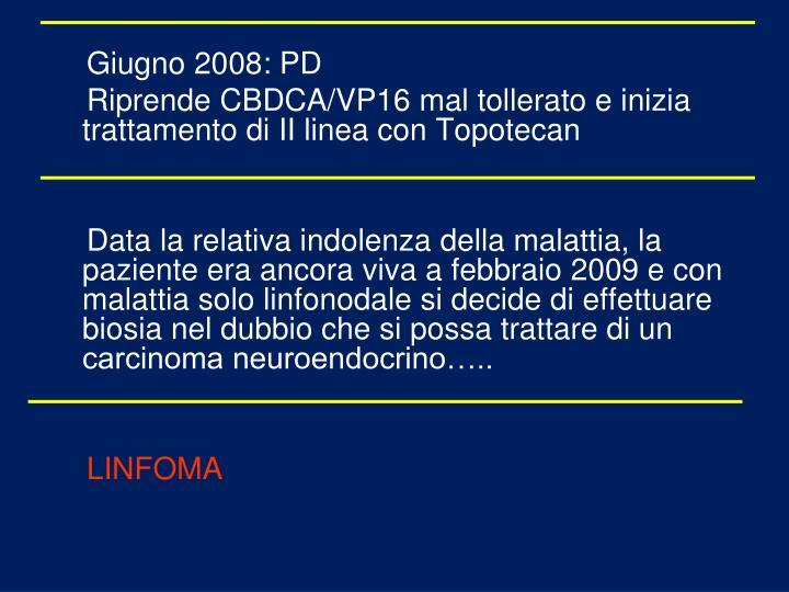 Giugno 2008: PD