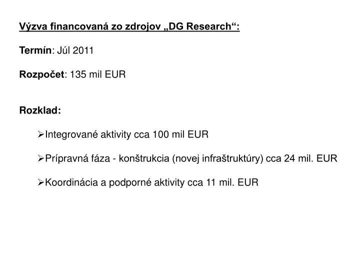 """Výzva financovaná zo zdrojov """"DG Research"""":"""