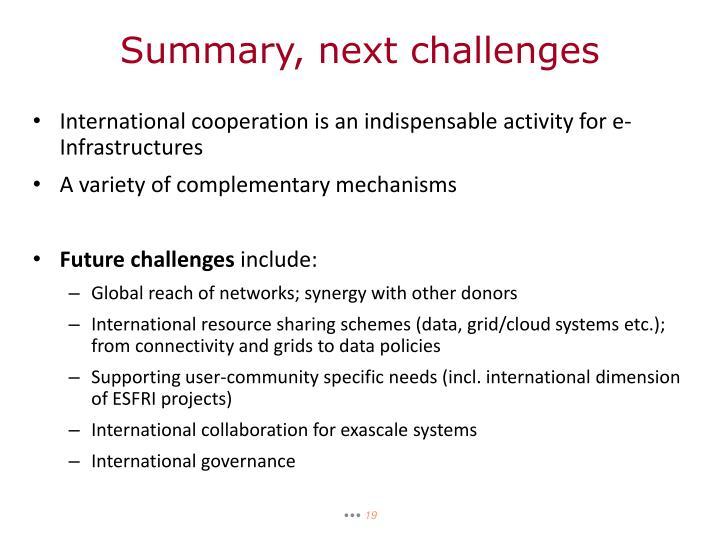 Summary, next challenges