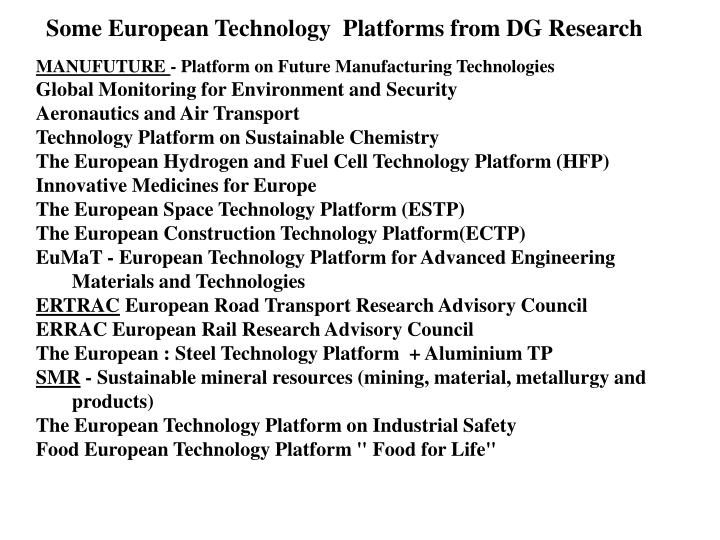 Some European Technology  Platforms from DG Research