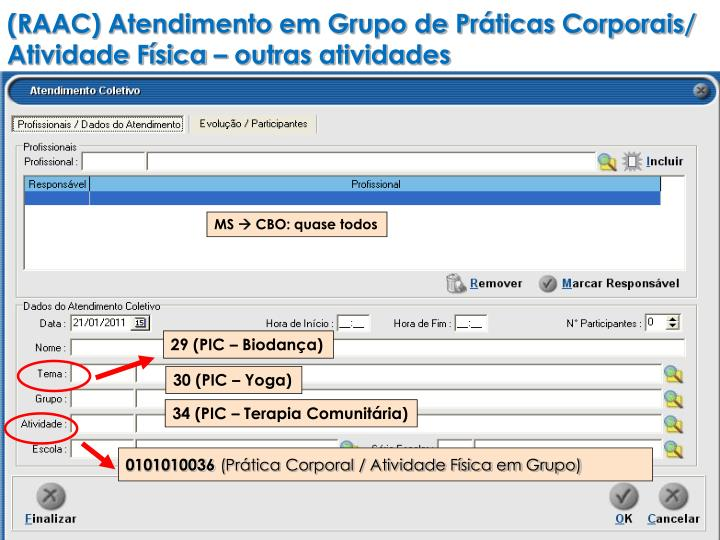 (RAAC) Atendimento em Grupo de Práticas Corporais/ Atividade Física – outras atividades