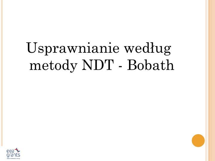 Usprawnianie według metody NDT - Bobath