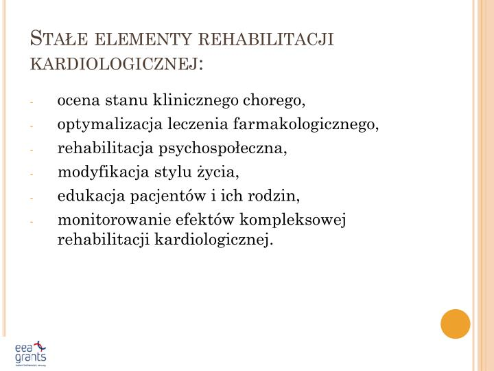Stałe elementy rehabilitacji kardiologicznej: