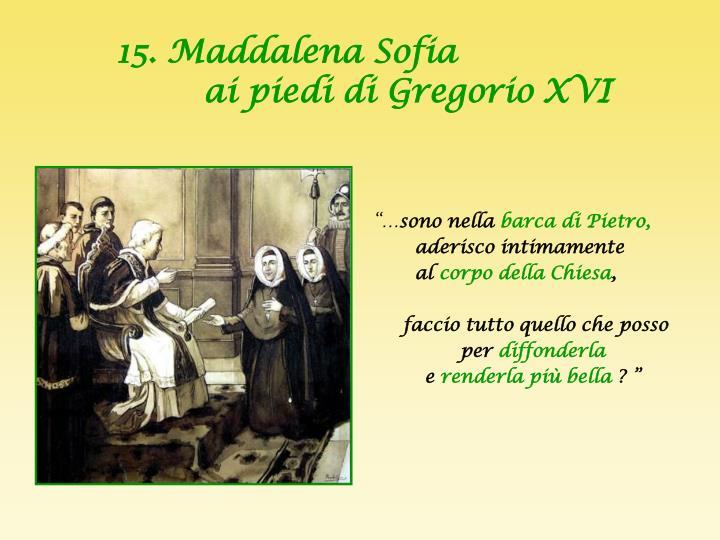 15. Maddalena Sofia