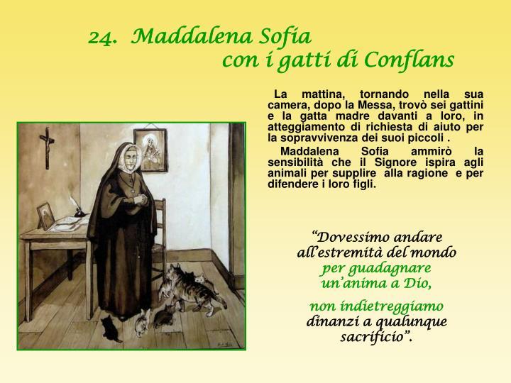 24.  Maddalena Sofia