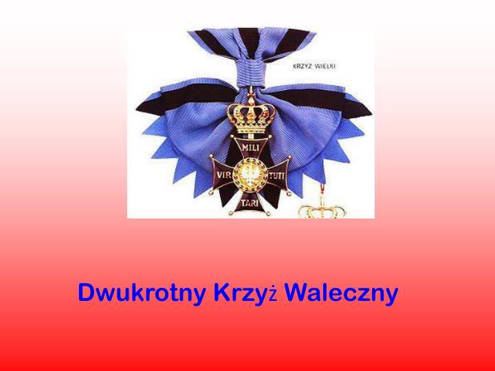 Dwukrotny Krzyż Waleczny