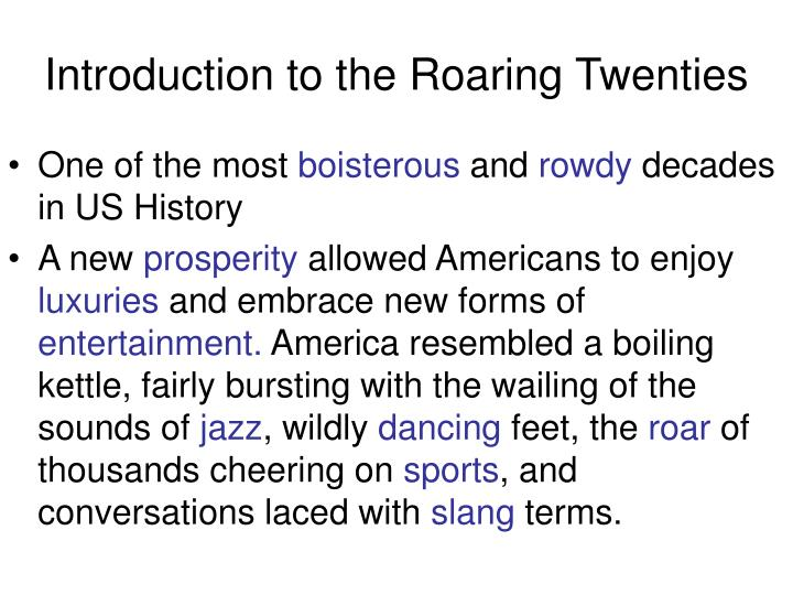 Introduction to the roaring twenties
