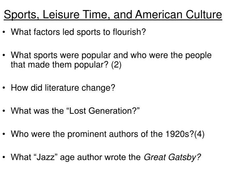 Sports, Leisure Time, and American Culture