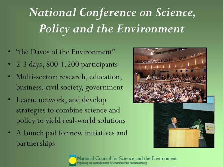 National Conference on Science, Policy and the Environment