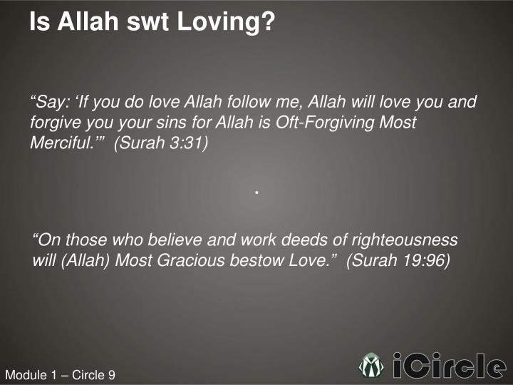 Is Allah swt Loving?
