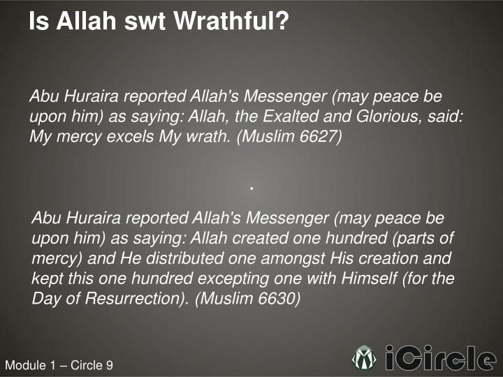 Is Allah swt Wrathful?