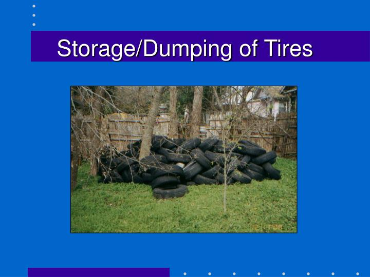 Storage/Dumping of Tires