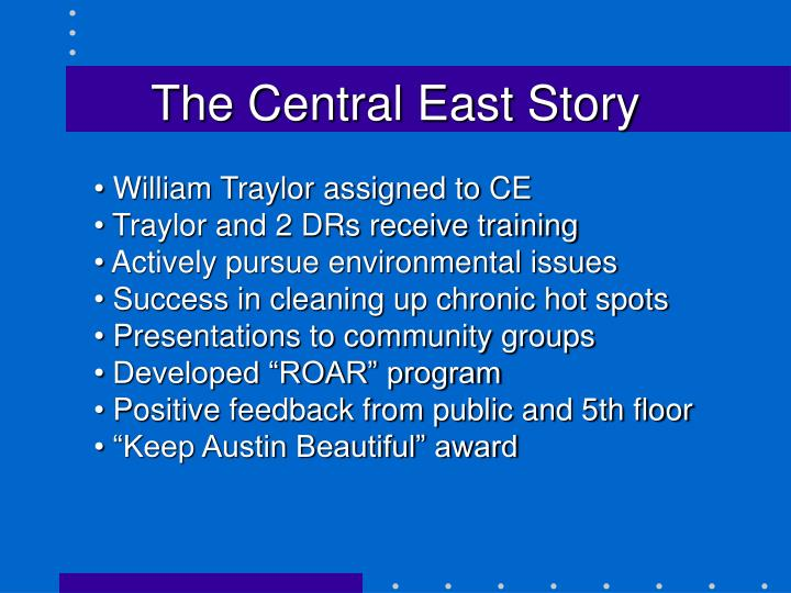 The Central East Story
