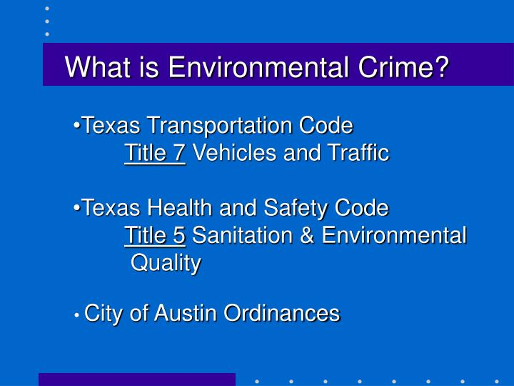 What is environmental crime