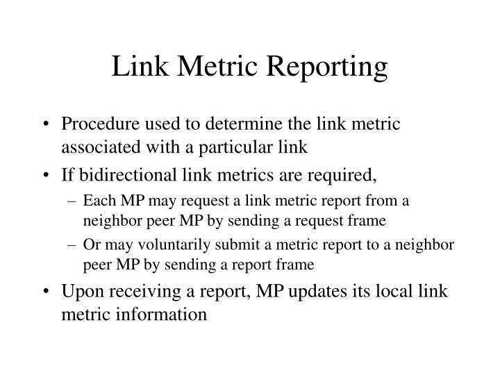 Link Metric Reporting