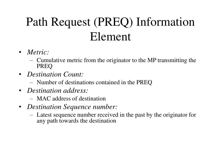 Path Request (PREQ) Information Element
