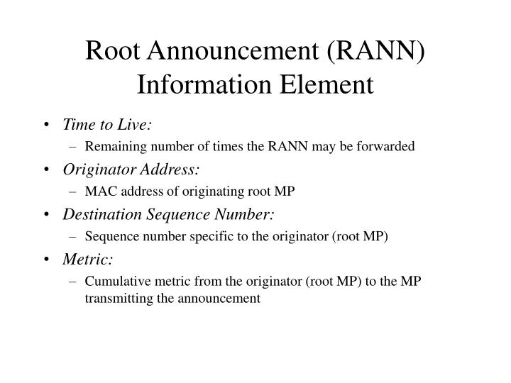 Root Announcement (RANN) Information Element