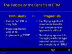 the debate on the benefits of erm