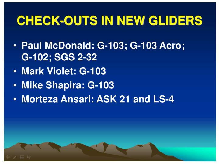 CHECK-OUTS IN NEW GLIDERS