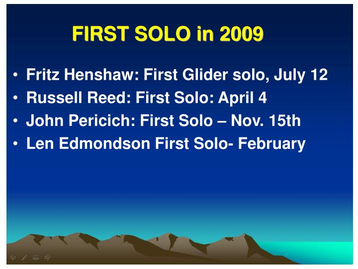 First solo in 2009