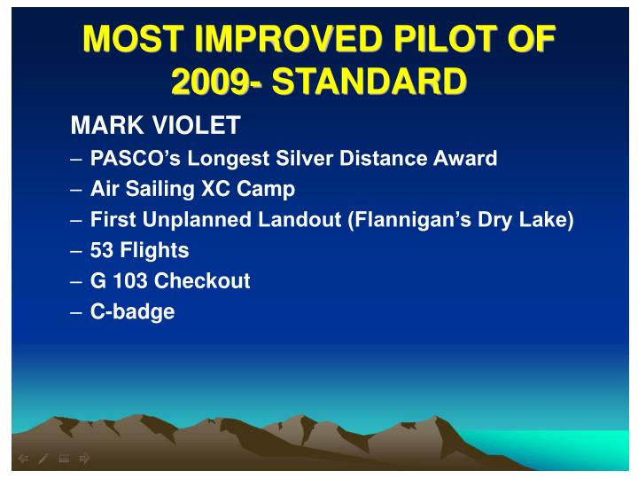 MOST IMPROVED PILOT OF 2009- STANDARD