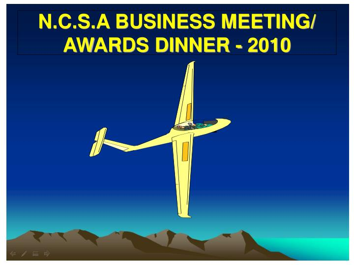 N.C.S.A BUSINESS MEETING/